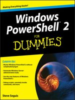 Click here to view eBook details for Windows PowerShell 2 For Dummies by Steve Seguis