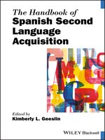 The Handbook of Spanish Second Language Acquisition
