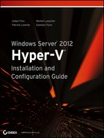 Click here to view eBook details for Windows Server 2012 Hyper-V Installation and Configuration Guide by Aidan Finn