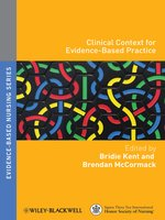 Clinical Context for Evidence-based Nursing Practice