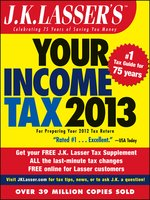 J.K. Lasser's Your Income Tax 2013