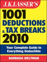 J.K. Lasser's 1001 Deductions and Tax Breaks 2010