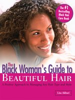 Black Woman's Guide to Beautiful Hair