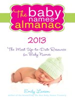 The Baby Names Almanac 2013
