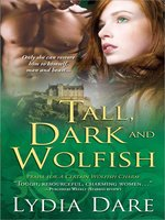 Tall, Dark, and Wolfish