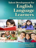Talent Development for English Language Learners