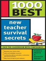 1,000 Best New Teacher Survival Secrets