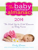 The Baby Names Almanac 2014