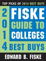 Fiske Guide to Colleges 2014 Best Buys