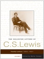 The Collected Letters of C. S. Lewis, Volume 1