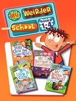 My Weirder School Collection, Books 1-4