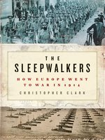 Click here to view eBook details for The Sleepwalkers by Christopher Clark