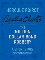 The Million Dollar Bond Robbery