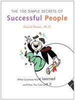 Click here to view eBook details for The 100 Simple Secrets of Successful People by David Niven, PhD