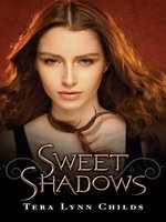 Sweet Shadows