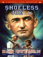 Shoeless Joe & Me