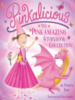 The Pinkamazing Storybook Collection