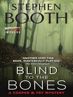 Blind to the Bones