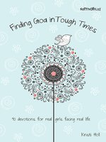 Finding God in Tough Times