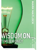 Wisdom On .. Time and Money