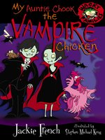 My Auntie Chook the Vampire Chicken