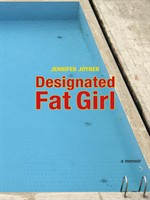 Designated Fat Girl
