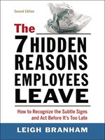 The 7 Hidden Reasons Employees Leave