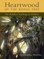 Heartwood of the Bodhi Tree