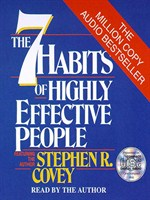 Click here to view Audiobook details for The 7 Habits of Highly Effective People by Stephen R. Covey