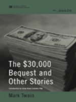 The $30,000 Bequest and Other Stories (World Digital Library Edition)