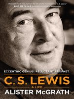 C. S. Lewis--A Life