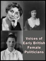 Voices of Early British Female Politicians