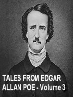 Tales from Edgar Allan Poe, Volume 3