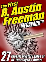 The First R. Austin Freeman Megapack