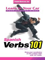 Learn in Your Car Spanish Verbs 101