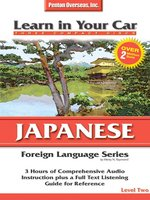 Learn in Your Car Japanese Level Two