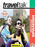 Traveltalk® Mexican Spanish