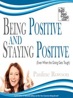 Being Positive and Staying Positive