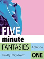 Five Minute Fantasies 1
