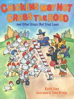 Chickens May Not Cross the Road and Other Crazy (But True) Laws