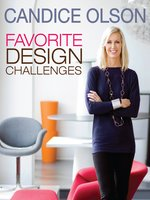 Candice Olson Favorite Design Challenges
