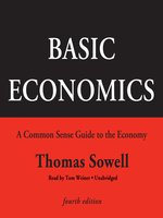 Basic Economics, Fourth Edition