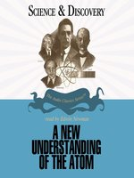 A New Understanding of the Atom