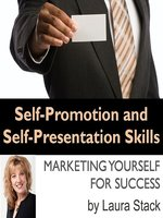 Self-Promotion and Self-Presentation Skills