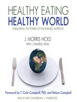 Healthy Eating, Healthy World