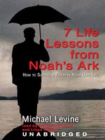 7 Life Lessons from Noah's Ark