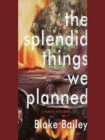 The Splendid Things We Planned