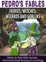 Fairies, Witches, Wizards, and Goblins