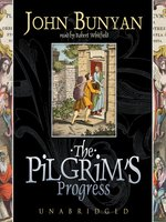 Click here to view Audiobook details for The Pilgrim's Progress by John Bunyan