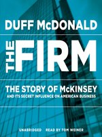 Click here to view Audiobook details for The Firm by Duff McDonald